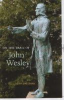 Image for On the Trail of John Wesley from emkaSi