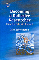 Image for Becoming a Reflexive Researcher - Using Our Selves in Research from emkaSi