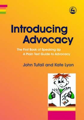 Image for Introducing Advocacy: The First Book of Speaking Up: a Plain Text Guide to Advocacy from emkaSi