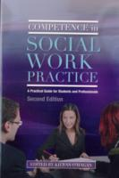 Image for Competence in Social Work Practice: A Practical Guide for Students and Professionals Second Edition from emkaSi