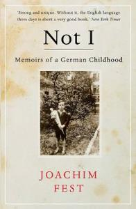 Image for Not I: A German Childhood from emkaSi