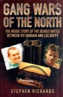 Image for Gang Wars of the North: The Inside Story of the Deadly Battle Between Viv Graham and Lee Duffy from emkaSi