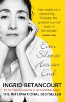 Image for Even Silence Has An End: My Six Years of Captivity in the Colombian Jungle from emkaSi