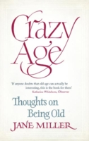 Image for Crazy Age: Thoughts on Being Old from emkaSi