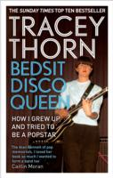 Image for Bedsit Disco Queen: How I grew up and tried to be a pop star from emkaSi