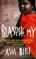 Image for Blasphemy: The True, Heartbreaking Story of the Woman Sentenced to Death Over a Cup of Water from emkaSi