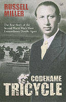 Image for Codename Tricycle: The true story of the Second World War's most extraordinary double agent from emkaSi