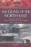 Image for Guns of the Northeast: Coastal Defences from the Tyne to the Humber from emkaSi