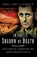 Image for In the Shadow of Death: The Memoir of a Prisoner of War on the Burma Railway from emkaSi