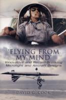 Image for Flying from My Mind: Innovative and Record-Breaking Microlight and Aircraft Designs from emkaSi