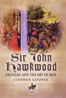Image for Sir John Hawkwood-Chivalry and the Art of War from emkaSi