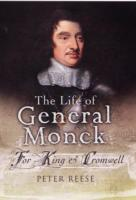 Image for The Life of General George Monck: For King and Cromwell from emkaSi