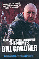 Image for Good Afternoon, Gentlemen, the Name's Bill Gardner from emkaSi