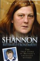 Image for Shannon: The True Story of Britain's Cruellest Mother from emkaSi