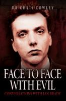 Image for Face to Face with Evil: Conversations with Ian Brady from emkaSi