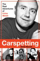 Image for Carspotting: The Real Adventures of Irvine Welsh from emkaSi