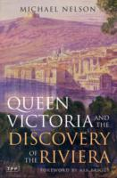 Image for Queen Victoria and the Discovery of the Riviera from emkaSi