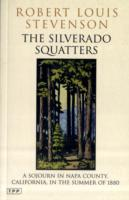 Image for The Silverado Squatters: A Sojourn in Napa County, California, in the Summer of 1880 from emkaSi