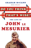 Image for Do You Think That's Wise...?: The Life of John Le Mesurier from emkaSi