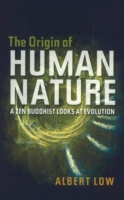 Image for Origin of Human Nature: A ZEN Buddhist Looks at Evolution from emkaSi
