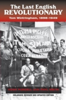 Image for Last English Revolutionary: Tom Wintringham, 1898-1949, Revised & Updated Edition from emkaSi