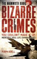 Image for The Mammoth Book of Bizarre Crimes from emkaSi