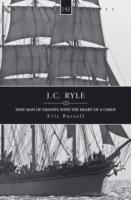 Image for J.C. Ryle: That Man of Granite with the Heart of a Child from emkaSi