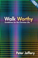 Image for Walk Worthy: Guidelines for the Christian Faith from emkaSi