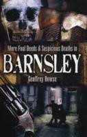 Image for More Foul Deeds and Suspicious Deaths in Barnsley from emkaSi
