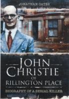 Image for John Christie of Rillington Place: Biography of a Serial Killer from emkaSi