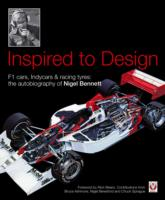 Image for Inspired to Design: F1 Cars, Indycars & Racing Tyres: The Autobiography of Nigel Bennett from emkaSi