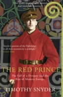 Image for The Red Prince: The Fall of a Dynasty and the Rise of Modern Europe from emkaSi