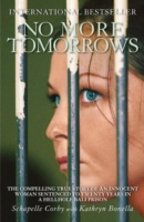 Image for No More Tomorrows: The Compelling True Story of an Innocent Woman Sentenced to Twenty Years in a Hellhole Bali Prison from emkaSi