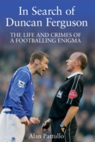 Image for In Search of Duncan Ferguson: The Life and Crimes of a Footballing Enigma from emkaSi