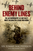 Image for Behind Enemy Lines: The Autobiography of Britain's Most Decorated Living War Hero from emkaSi