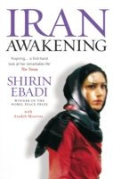 Image for Iran Awakening: A memoir of revolution and hope from emkaSi