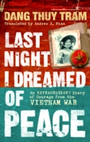 Image for Last Night I Dreamed of Peace: An extraordinary diary of courage from the Vietnam War from emkaSi