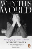 Image for Why This World: A Biography of Clarice Lispector from emkaSi