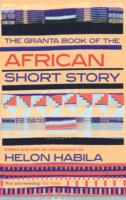 Image for The Granta Book of the African Short Story from emkaSi