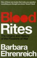 Image for Blood Rites: Origins and History of the Passions of War from emkaSi