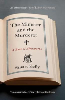 Image for The Minister and the Murderer - A Book of Aftermaths from emkaSi