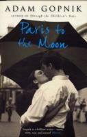 Image for Paris to the Moon: A Family in France from emkaSi