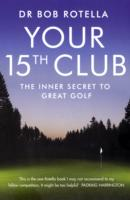 Image for Your 15th Club: The Inner Secret to Great Golf from emkaSi