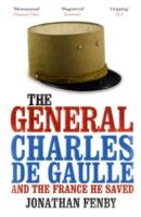 Image for The General: Charles De Gaulle and the France He Saved from emkaSi