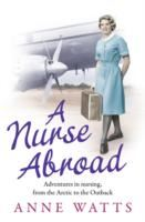 Image for A Nurse Abroad: Adventures in nursing, from the Arctic to the Outback from emkaSi