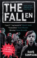 Image for The Fallen: Life In and Out of Britain's Most Insane Group from emkaSi