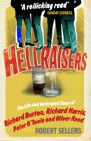 Image for Hellraisers: The Life and Inebriated Times of Burton, Harris, O'Toole and Reed from emkaSi