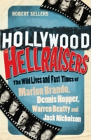 Image for Hollywood Hellraisers: The Wild Lives and Fast Times of Marlon Brando, Dennis Hopper, Warren Beatty and Jack Nicholson from emkaSi