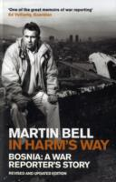 Image for In Harm's Way: Bosnia: A War Reporter's Story from emkaSi
