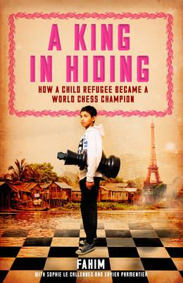 Image for A King in Hiding: How a child refugee became a world chess champion from emkaSi